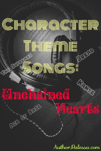 Unchained HEarts character theme songs - AuthorPalessa.com