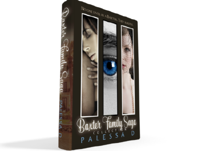 Baxter Family Saga Collection: Books 1-3 by Palessa D.